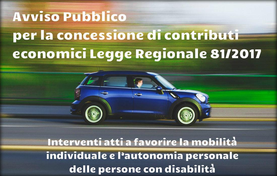 """Avviso per la concessione di contributi economici Legge Regionale 81/2017 """"Interventi atti a favorire la mobilità individuale e l'autonomia personale delle persone con disabilità"""""""